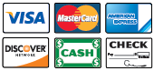 We Accept Visa, MasterCard, American Express, Discover, Cash, and Checks